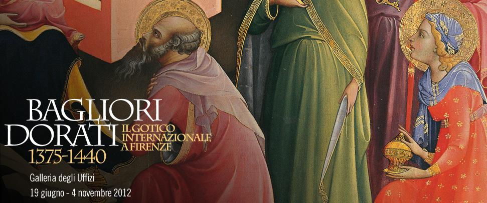 Bagliori Dorati - Il Gotico Internazionale a Firenze