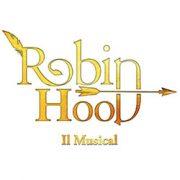 Robin Hood il musical teatro verdi