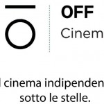 OFF Cinema - il cinema indipendente sotto le stelle - Florence Parking