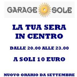 Garage Sole nuovo orario e promozione