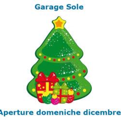 Garage Sole aperture domeniche di dicembre