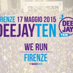 DEEJAY TEN a Firenze il 17 maggio 2015