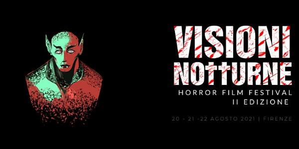 You are currently viewing Visioni Notturne 2021- Horror film festival